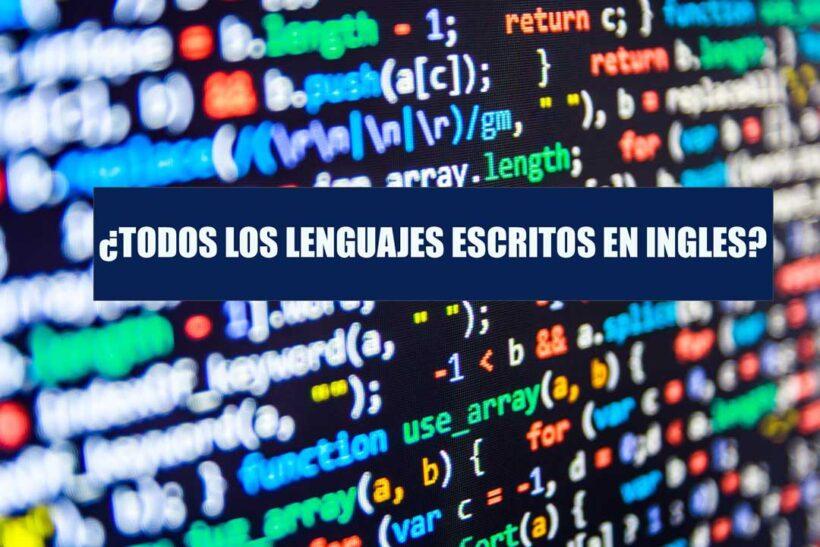 Lenguajes de Programación escritos en Ingles