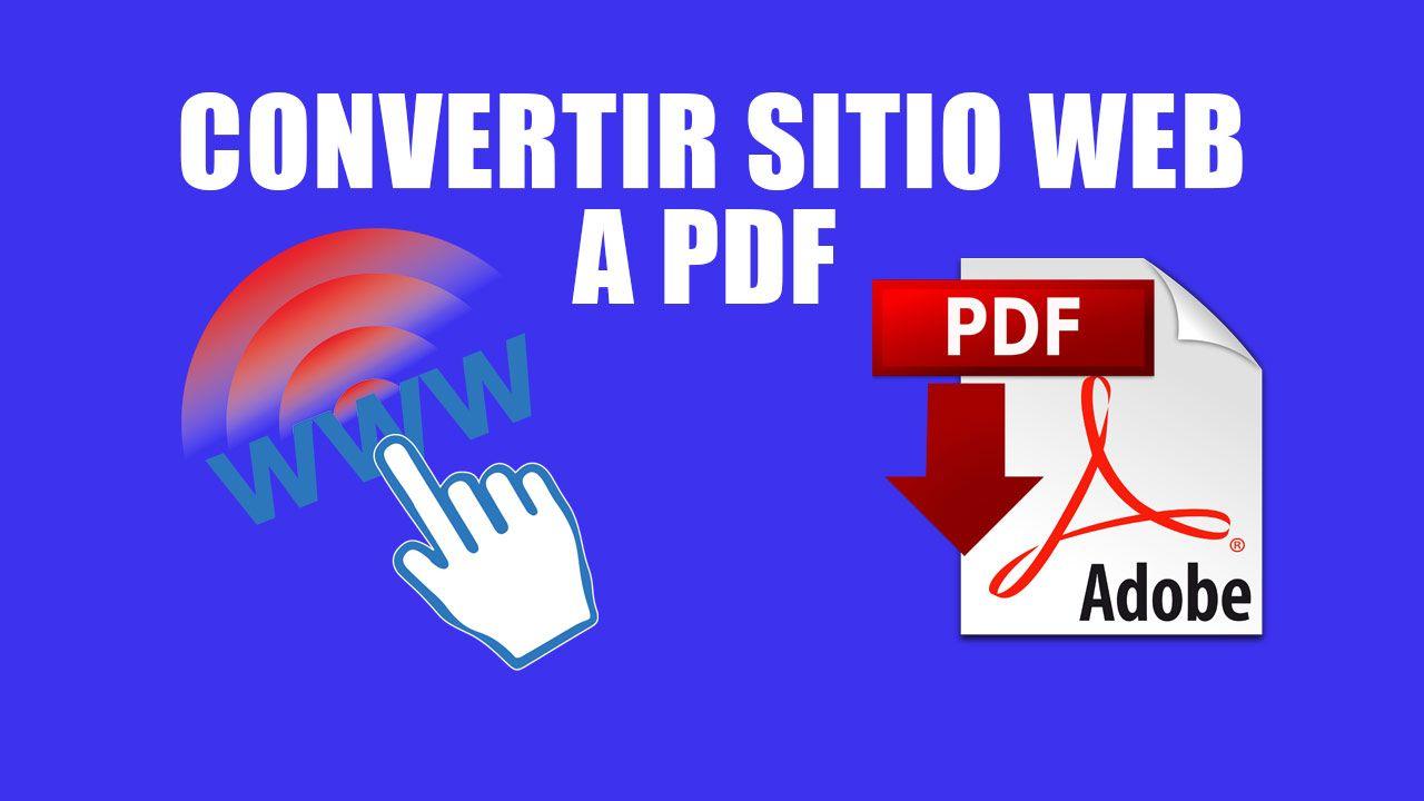 Convertir Páginas web en Archivos PDF Gratis