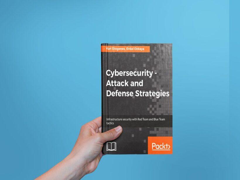 Descargar Cybersecurity - Attack and Defense Strategies PDF