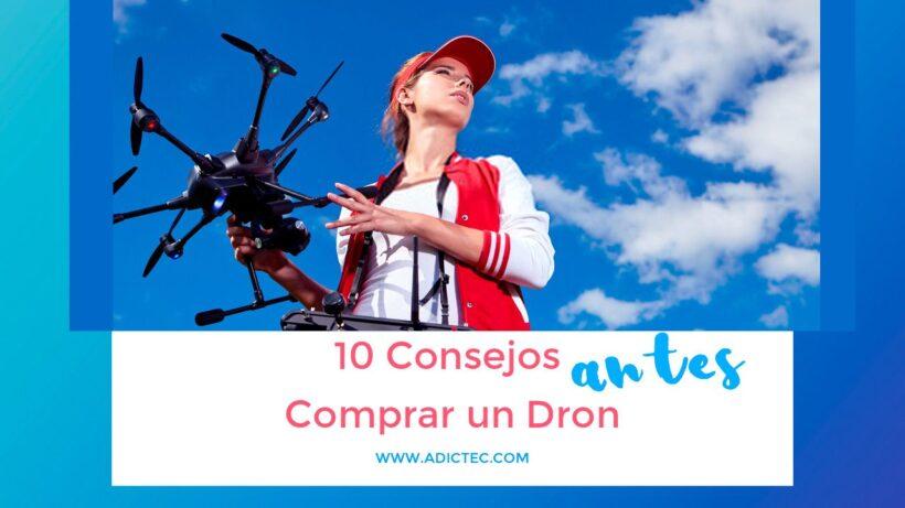 Mejores Consejos antes de comprar un Dron