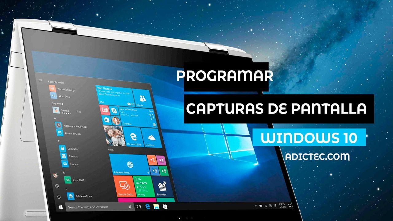 Programar capturas de pantalla en Windows 10