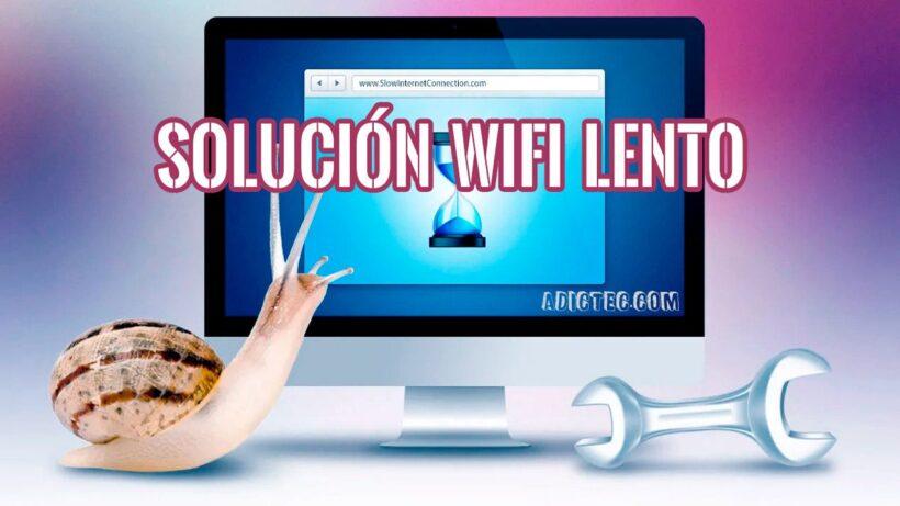 Solucionar conexión WiFi lenta