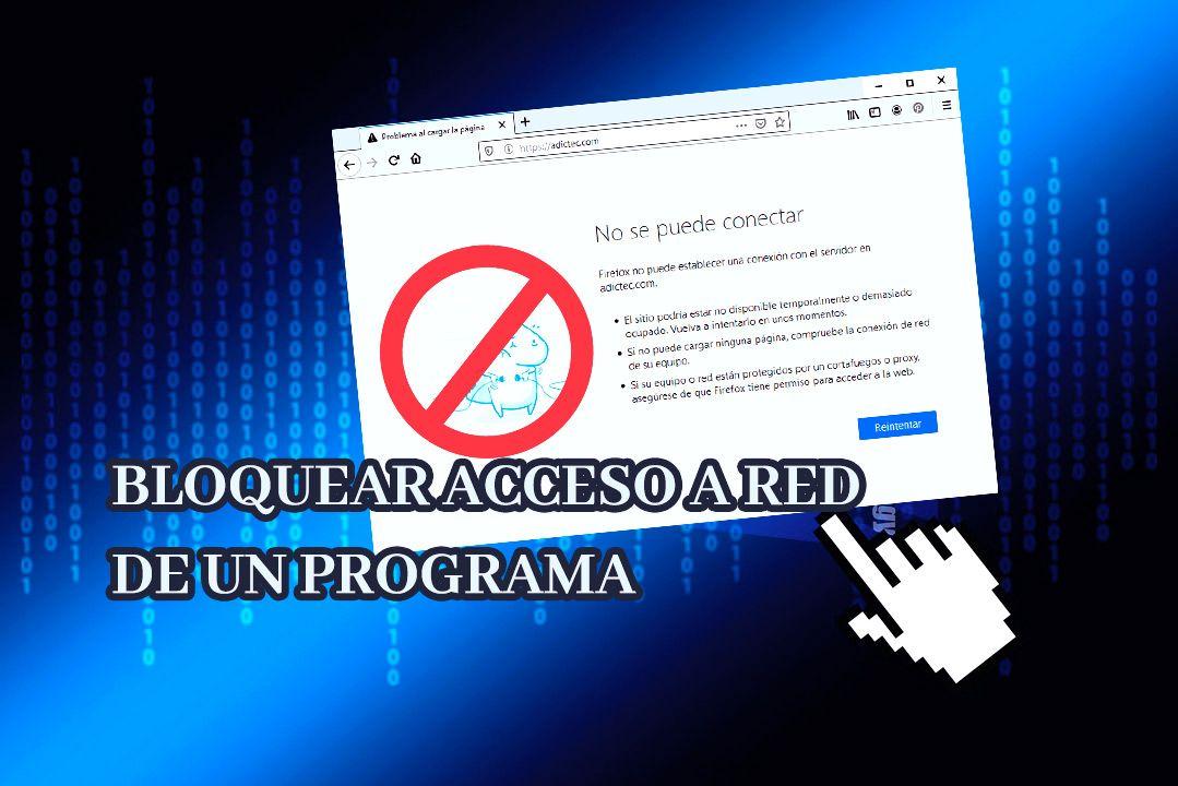 Bloquear acceso a Internet de aplicación Windows 10