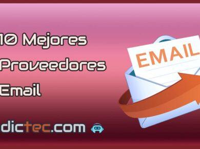 Los 10 mejores gestores proveedores de correo electrónico en 2020