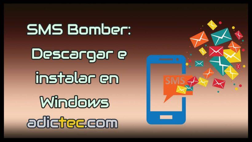 SMS Bomber Descargar e instalar en Windows